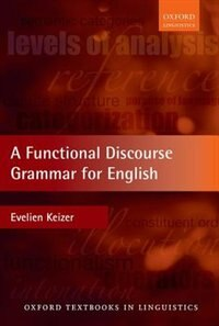 Book A Functional Discourse Grammar for English by Evelien Keizer