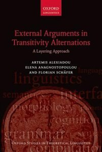 Book External Arguments in Transitivity Alternations: A Layering Approach by Artemis Alexiadou
