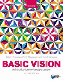 Book Basic Vision: An Introduction to Visual Perception by Robert Snowden