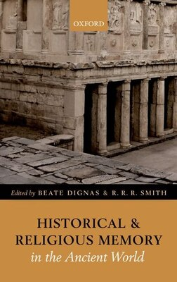 Book Historical and Religious Memory in the Ancient World by Beate Dignas
