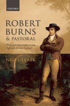 Robert Burns and Pastoral: Poetry and Improvement in Late Eighteenth-Century Scotland