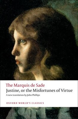 Book Justine, or the Misfortunes of Virtue by The Marquis de Sade