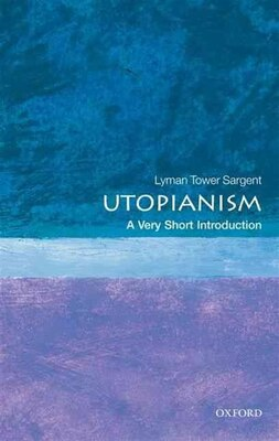 Book Utopianism: A Very Short Introduction by Lyman Tower Sargent