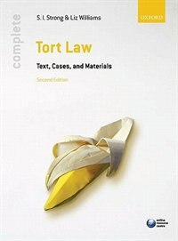 Complete Tort Law: Text, Cases, and Materials