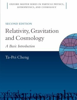 Book Relativity, Gravitation and Cosmology: A Basic Introduction by Ta-Pei Cheng