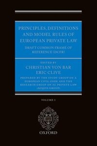 Book Principles, Definitions and Model Rules of European Private Law: Draft Common Frame of Reference… by Christian von Bar