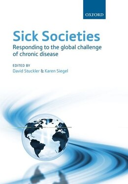 Book Sick Societies: Responding to the global challenge of chronic disease by David Stuckler