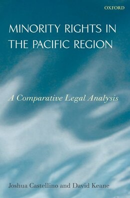 Book Minority Rights in the Pacific Region: A Comparative Legal Analysis by Joshua Castellino