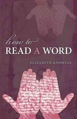 Book How to Read a Word by Elizabeth Knowles
