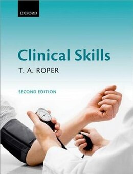 Book Clinical Skills by T. A. Roper