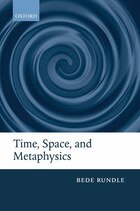 Time, Space, and Metaphysics