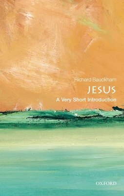 Book Jesus: A Very Short Introduction by Richard Bauckham