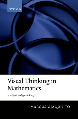 Book Visual Thinking in Mathematics by Marcus Giaquinto