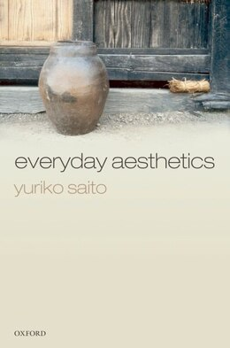 Book Everyday Aesthetics by Yuriko Saito