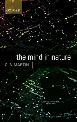 Book The Mind in Nature by C. B. Martin