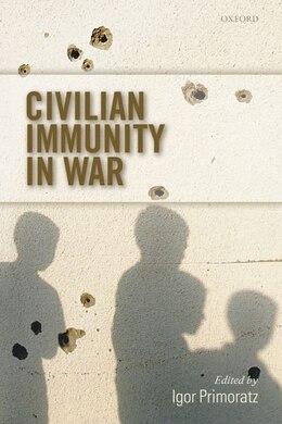 Book Civilian Immunity in War by Igor Primoratz