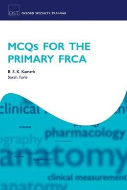 Book MCQs for the Primary FRCA by B. S. K. Kamath