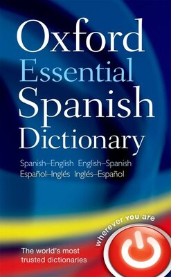 Book Oxford Essential Spanish Dictionary by Oxford Dictionaries