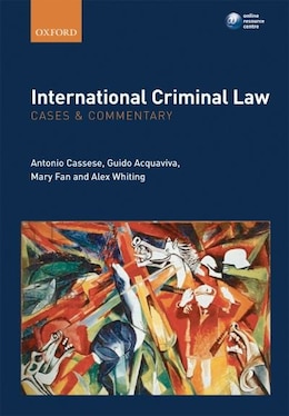 Book International Criminal Law: Cases and Commentary by Antonio Cassese