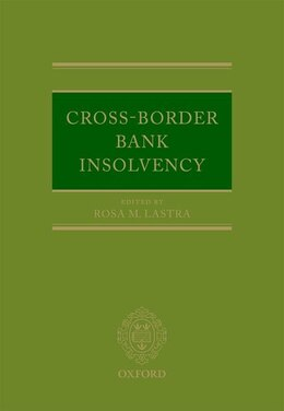 Book Cross-Border Bank Insolvency by Rosa Lastra