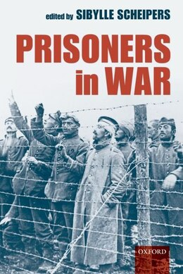 Book Prisoners in War by Sibylle Scheipers