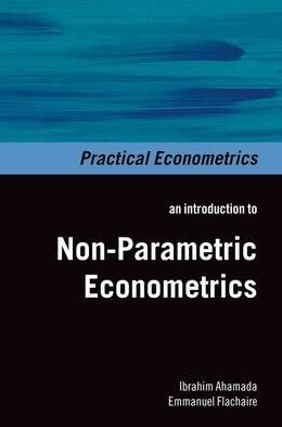 Book Non-Parametric Econometrics by Ibrahim Ahamada