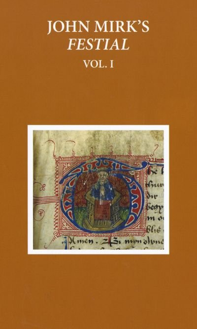 Book A Critical Edition of John Mirks Festial, edited from British Library MS Cotton Claudius A.II… by Susan Powell