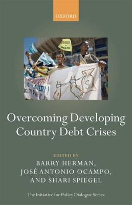 Book Overcoming Developing Country Debt Crises by Barry Herman