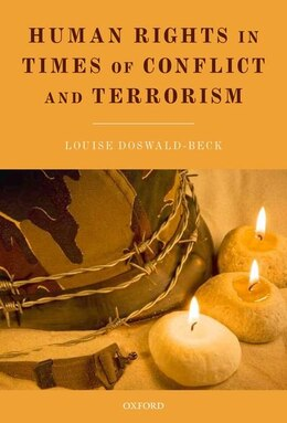 Book Human Rights in Times of Conflict and Terrorism by Louise Doswald-Beck