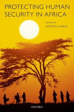 Book Protecting Human Security in Africa by Ademola Abass