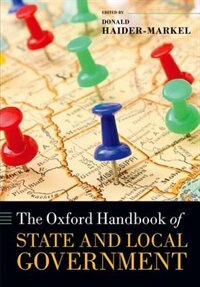 Book The Oxford Handbook of American State and Local Government by Donald P. Haider-markel