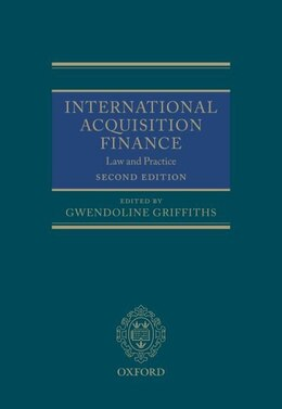 Book International Acquisition Finance: Law and Practice by Gwendoline Griffiths