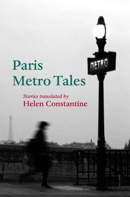 Book Paris Metro Tales by Helen Constantine