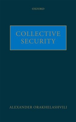 Book Collective Security by Alexander Orakhelashvili