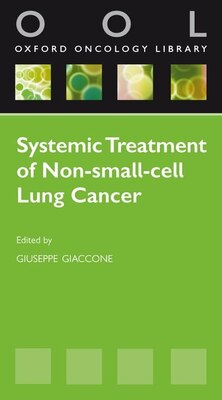 Book Systemic Treatment of Non-Small Cell Lung Cancer by Giuseppe Giaccone
