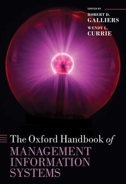 Book The Oxford Handbook of Management Information Systems by Robert D. Galliers