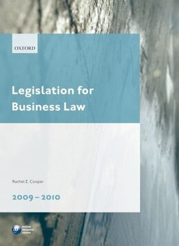 Book Legislation for Business Law 2009-2010 by Rachel E. Cooper