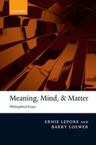 Meaning, Mind, and Matter: Philosophical Essays