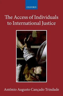 Book The Access of Individuals to International Justice by Antonio Augusto Cancado Trindade