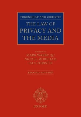 Book Tugendhat and Christie: The Law of Privacy and The Media by Iain Christie