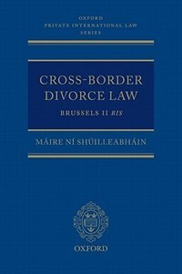 Book Cross-Border Divorce Law: Brussels II Bis by Maire Ni Shuilleabhain