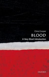 Book Blood: A Very Short Introduction by Christopher Cooper