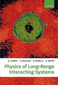Book Physics of Long-Range Interacting Systems by A. Campa