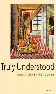 Book Truly Understood by Christopher Peacocke