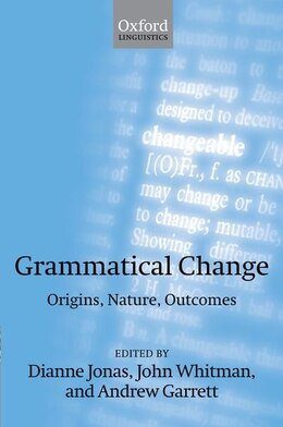 Book Grammatical Change: Origins, Nature, Outcomes by Dianne Jonas