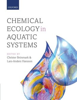 Book Chemical Ecology in Aquatic Systems by Christer Bronmark
