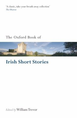 Book The Oxford Book of Irish Short Stories by William Trevor
