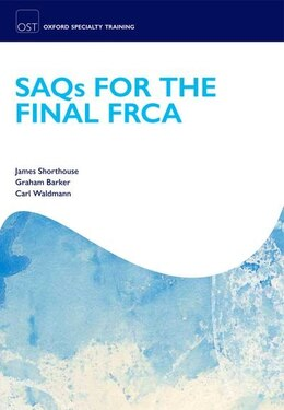 Book SAQs for the Final FRCA by James R. Shorthouse