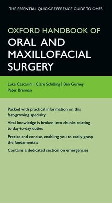 Book Oxford Handbook of Oral and Maxillofacial Surgery by Luke Cascarini