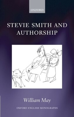 Book Stevie Smith and Authorship by William May